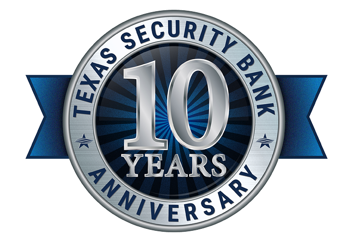 Texas Security Bank 10 Year Anniversary Badge